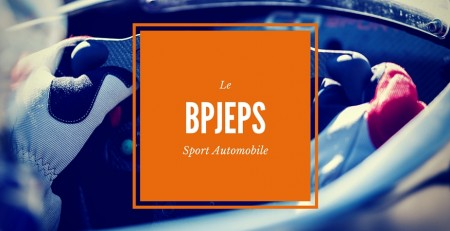 Devenir moniteur : BPJEPS - Sport Automobile