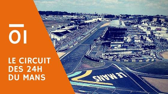 Circuit des 24h du Mans : un circuit rapide !