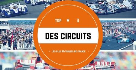Circuits mythiques en France
