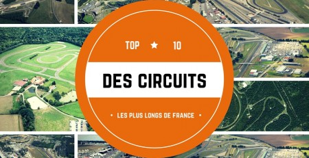 10 circuits les plus longs de France