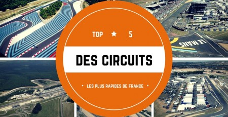 Les circuits les plus rapides de France